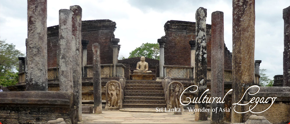 Cultural Legacy Sri Lanka - 'Wonder of Asia'